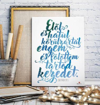 BP_284 Zsoltárok 139:5, Biblia idézet fehér vászonon
